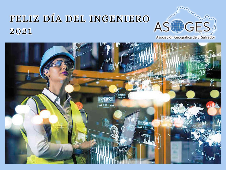 Felíz día del Ingeniero 2021